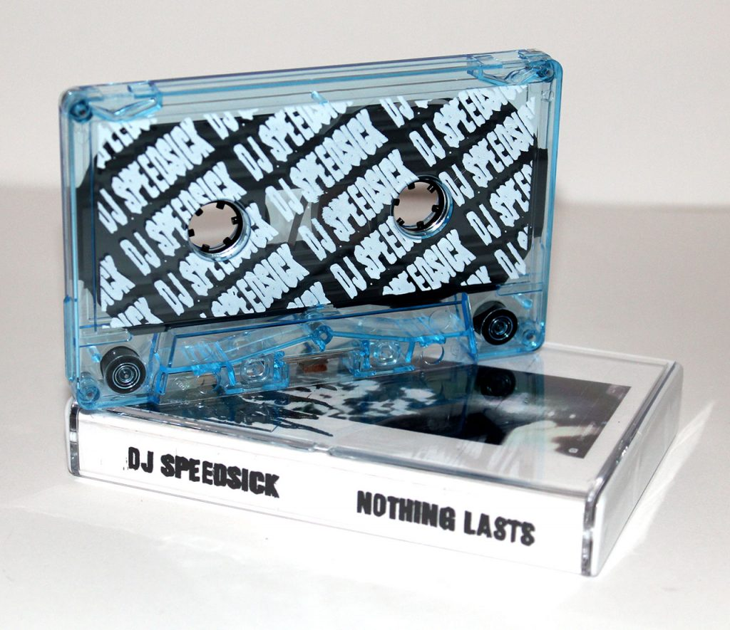DJ Speedsick - Nothing Lasts, manufactured by Duplication.ca